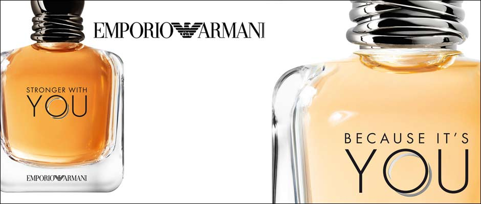 Emporio Armani Because It's You & Stronger with You New Release