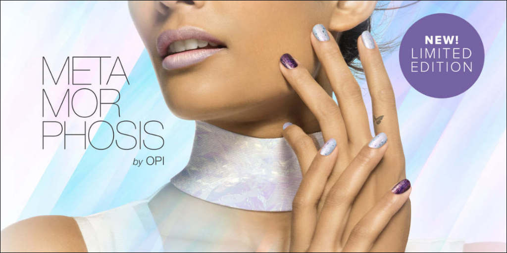 OPI Metamorphosis Nail Polish Collection